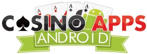 Casino Apps Android - Casino Apps Android - Download The Best Android Casino Apps